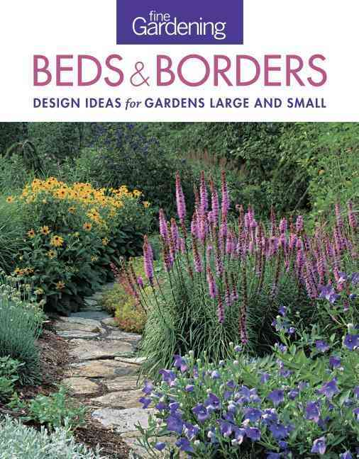 Fine Gardening Beds and Borders By Fine Gardening